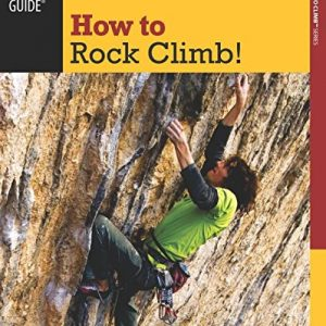 How to Rock Climb Guide