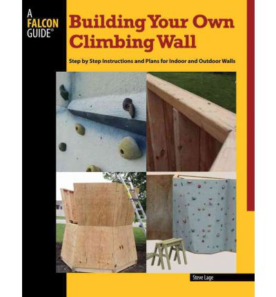 Building Your Own Climbing Wall Guide