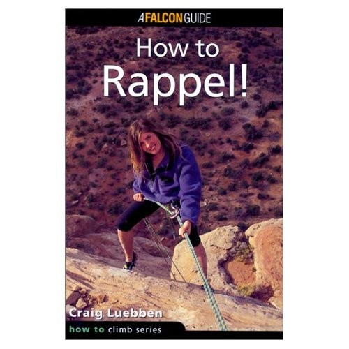 How to Rappel Guide